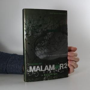 náhled knihy - Trilogía del Malamor 2. La raíz del mal