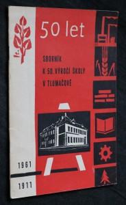 náhled knihy - Sborník k 50. výročí školy v Tlumačově 1911-1961