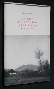 náhled knihy - Co dalo Holešovsko a Bystřicko kultuře