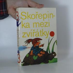 náhled knihy - Skořepinka mezi zvířátky a jiná vyprávění. Vlaštovička pestrá knížka pro děti