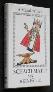 náhled knihy - Schach matt! 555 reinfälle