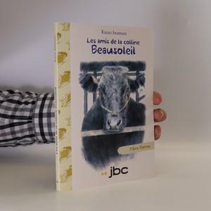 náhled knihy - Les amis de la colline Beausoleis