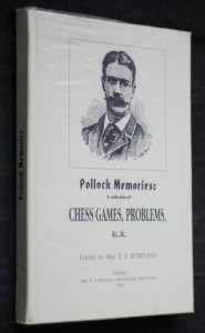 náhled knihy - Pollock memories:  A collection of chess games, problems 1899 (REPRINT)