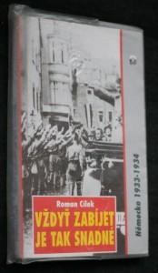 náhled knihy - Vždyť zabíjet je tak snadné : Německo, 1933-1934