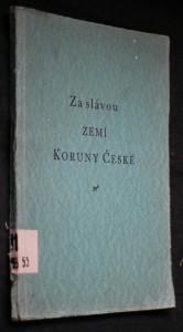 Za slávou zemí Koruny české