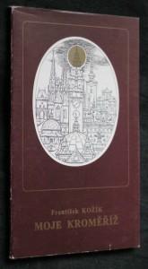 náhled knihy - Moje Kroměříž-vzpomínky