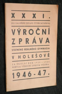 náhled knihy - XXXI. Výroční zpráva státního reálného gymnasia v Holešově 1946-47