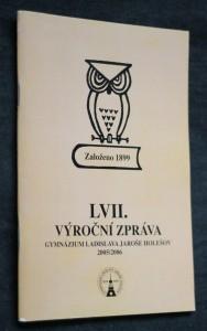 náhled knihy - LVII. výroční zpráva gymnázium Ladislava Jaroše Holešov 2005/2006