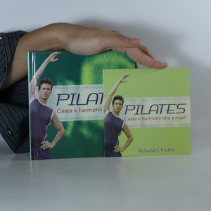 náhled knihy - Pilates. Cesta k harmonii těla a mysli (včetně CD)