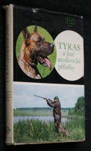 náhled knihy - Tyras a jiné myslivecké příběhy