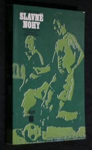 náhled knihy - Slavné nohy : Českoslovenští fotbaloví reprezentanti
