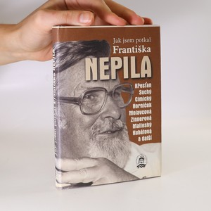 náhled knihy - Jak jsem potkal Františka Nepila