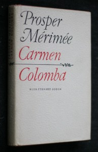 Carmen ; Colomba