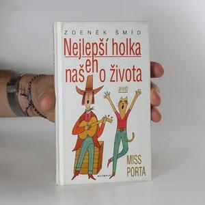 náhled knihy - Nejlepší holka našeho života aneb Miss Porta