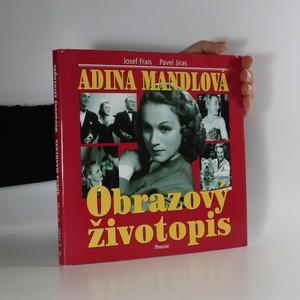 náhled knihy - Adina Mandlová. Obrazový životopis