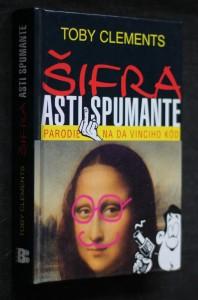 Šifra Asti Spumante : parodie na Da Vinciho kód