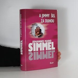 náhled knihy - A Jimmy šel za duhou