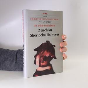 náhled knihy - Z archivu Sherlocka Holmese