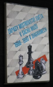 náhled knihy - Zápasy mistrovství světa v šachu mužů 1988-1990 v diagramech