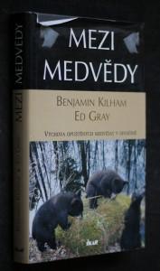 náhled knihy - Mezi medvědy : výchova opuštěných medvíďat v divočině