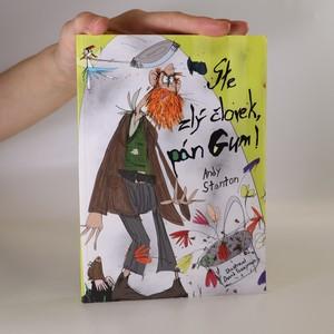 náhled knihy - Ste zlý človek, pán Gum!