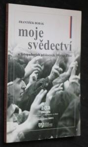 náhled knihy - Moje svědectví o listopadových událostech 1989 ve Zlíně