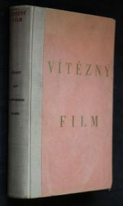 náhled knihy - Vítězný film : Třicet let sovět. filmu