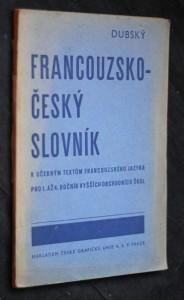 náhled knihy - Francouzsko-český slovník : K učebným textům francouzského jazyka pro 1. až 4. roč. vyšších obchodních škol ...
