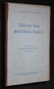 náhled knihy - Základní kurs politického školení : učební texty pro rok stranického školení 1951-1952