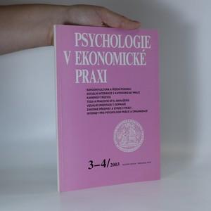 náhled knihy - Psychologie v Ekonomické praxi 3-4. Roč. 2003