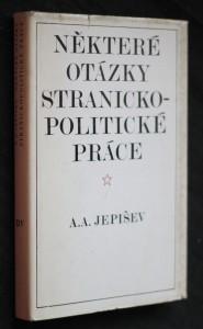 náhled knihy - Některé otázky stranickopolitické práce