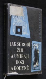 náhled knihy - Jak se rodí, žijí a umírají bozi a bohyně