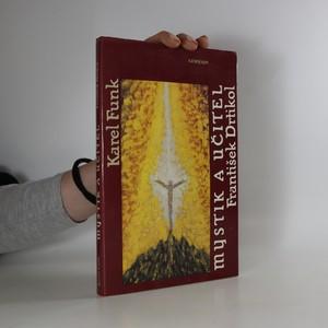 náhled knihy - Mystik a učitel František Drtikol