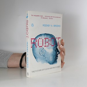 náhled knihy - Robot : the future of flesh and machines