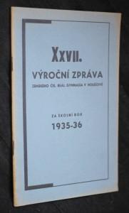 náhled knihy - XXVII. výroční zpráva zemského Čsl. reálného gymnasia v Holešově za školní rok 1935-1936