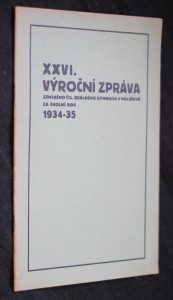 XXVI. výroční zpráva zemského Čsl. reálného gymnasia v Holešově za školní rok 1934-1935