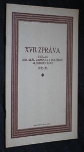 náhled knihy - XVII. zpráva o stavu zemského reálného gymnasia v Holešově ve školním roce 1925-1926