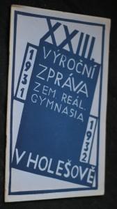 náhled knihy - XXIII. výroční zpráva zemského reálného gymnasia v Holešově za školní rok 1931-1932