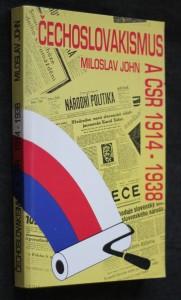 náhled knihy - Čechoslovakismus a ČSR 1914-1938