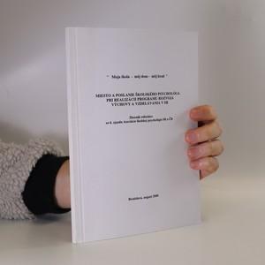 náhled knihy - Miesto a poslanie školského psychológa pri realizácii Programu rozvoja výchovy a vzdelávania v SR