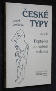 České typy, aneb, Poptávka po našem hrdinovi