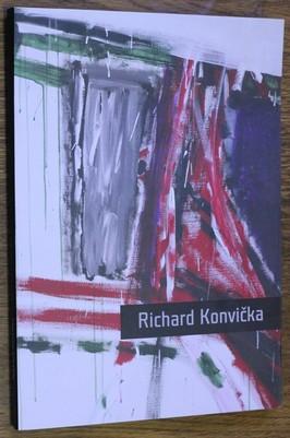 náhled knihy - Richard Konvička : malba a kresba : Dům umění ve Zlíně 4. října - 20. listopadu 2005, výstavní síň Masné krámy v Plzni 4. května