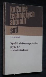 náhled knihy - Využití elektronegativního plynu SF6 v elektrotechnice