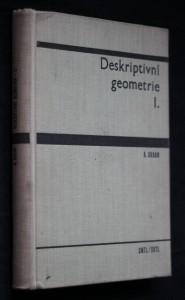 náhled knihy - Deskriptivní geometrie : Vysokošk. učebnice. 1. [díl]