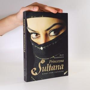 náhled knihy - Princezna Sultana. Život pod závojem