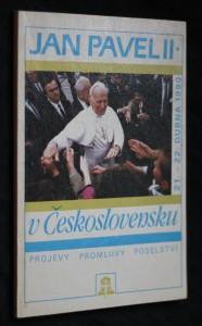 náhled knihy - Jan Pavel II. v Československu : 21.-22. dubna 1990 : projevy, promluvy, poselství
