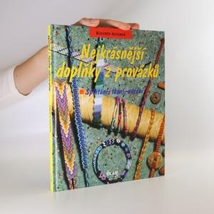 náhled knihy - Nejkrásnější doplňky z provázků. Splétání, tkaní, vázání