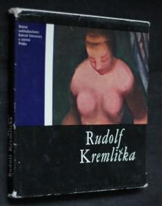 náhled knihy - Rudolf Kremlička : [monografie]