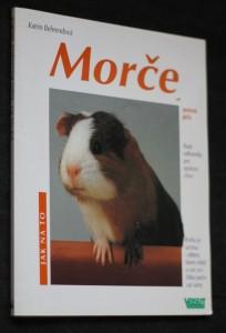náhled knihy - Morče : jak o ně pečovat a jak mu porozumět : rady odborníka pro správný chov