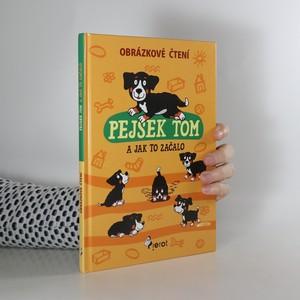 náhled knihy - Pejsek Tom a jak to začalo